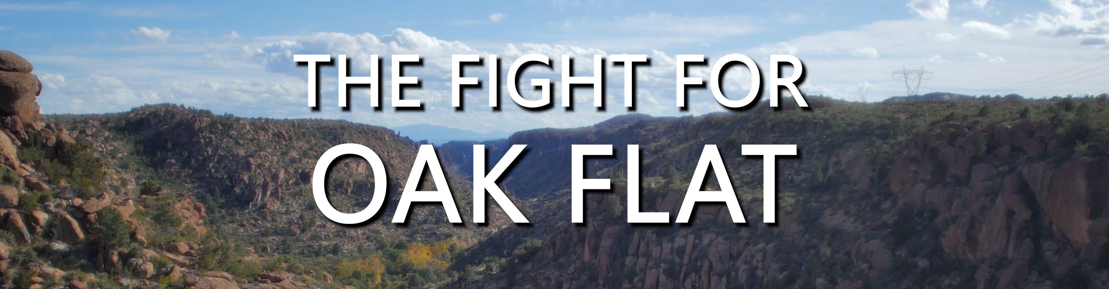 The Fight For Oak Flat